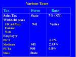 various taxes
