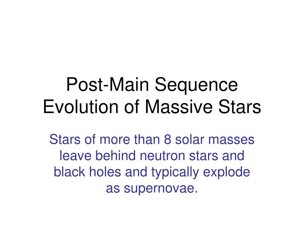 post main sequence evolution of massive stars l.