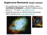 supernova remnants bright nebulae