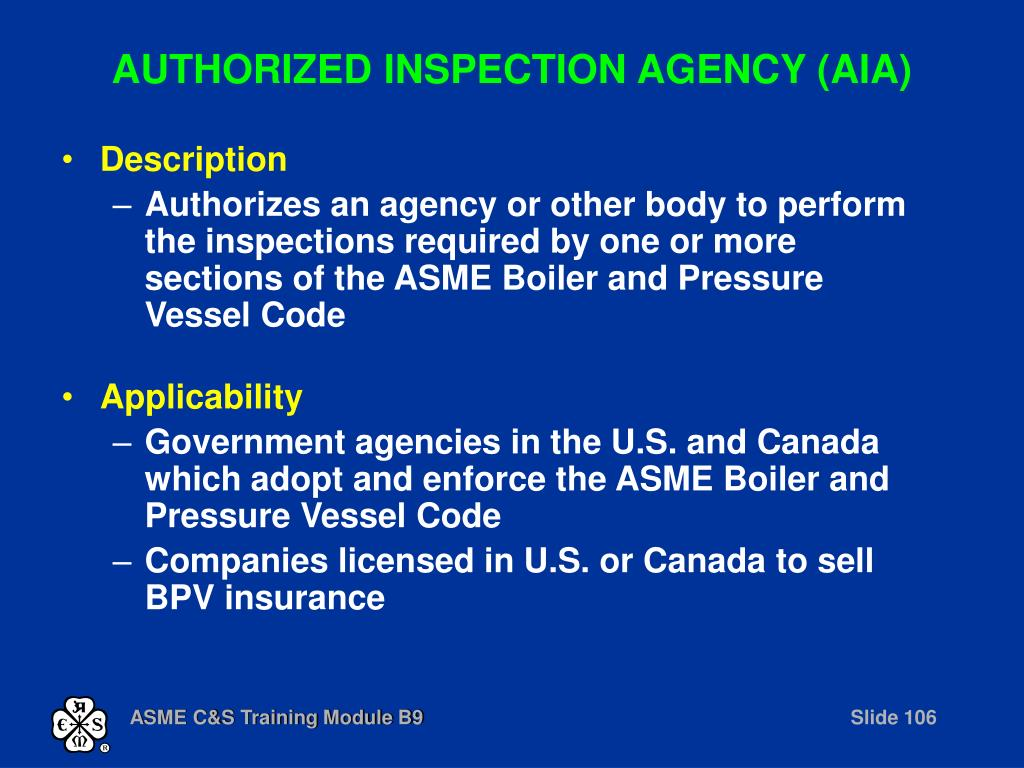 AUTHORIZED INSPECTION AGENCY (AIA)