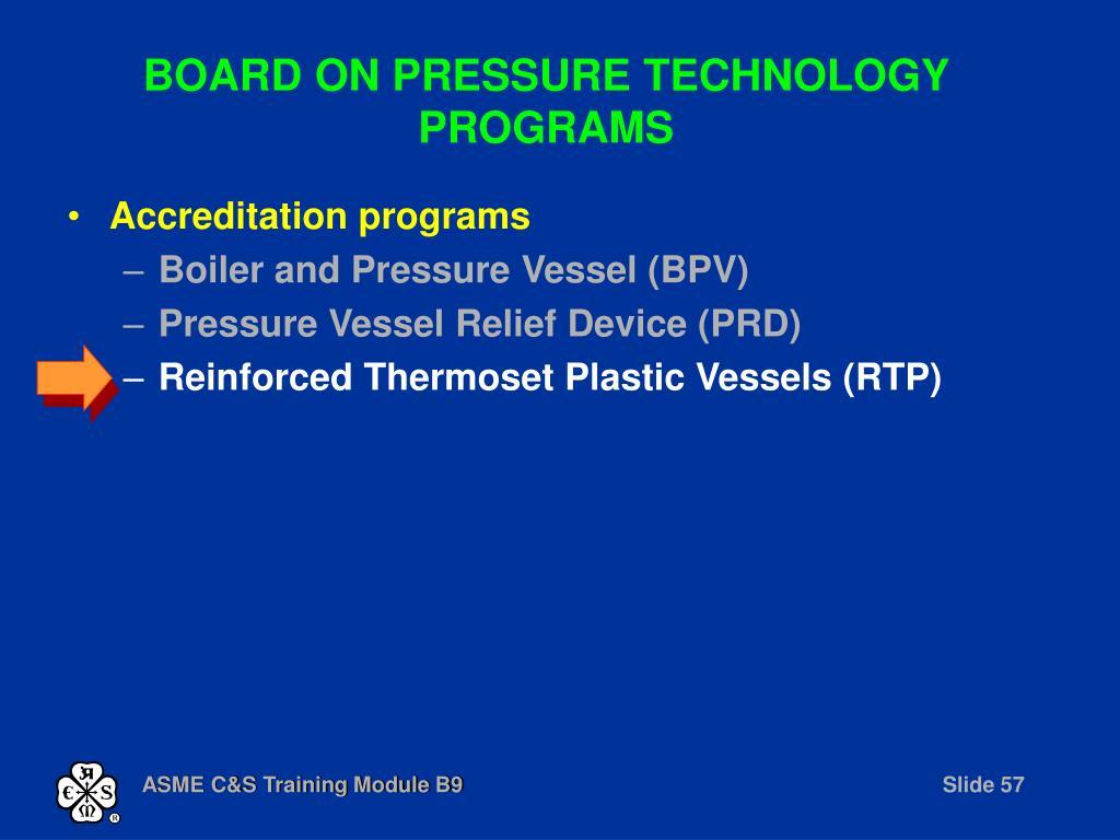 BOARD ON PRESSURE TECHNOLOGY PROGRAMS