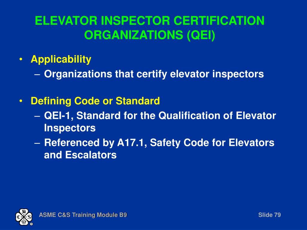 ELEVATOR INSPECTOR CERTIFICATION ORGANIZATIONS (QEI)