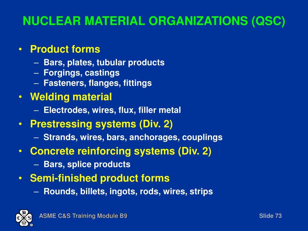 NUCLEAR MATERIAL ORGANIZATIONS (QSC)