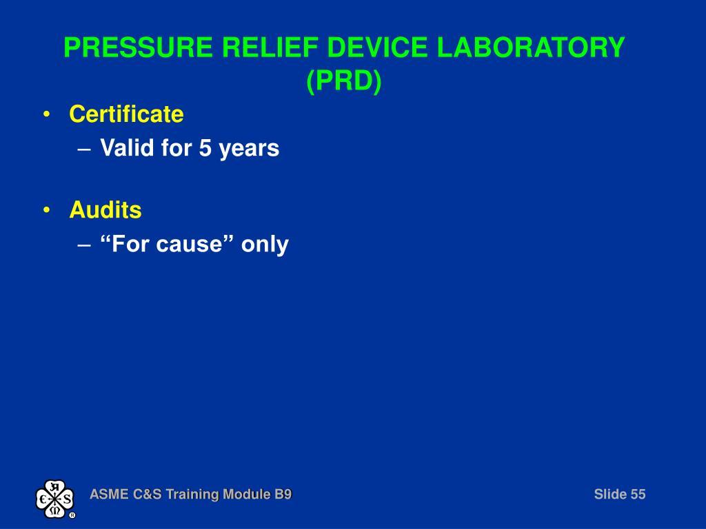 PRESSURE RELIEF DEVICE LABORATORY (PRD)