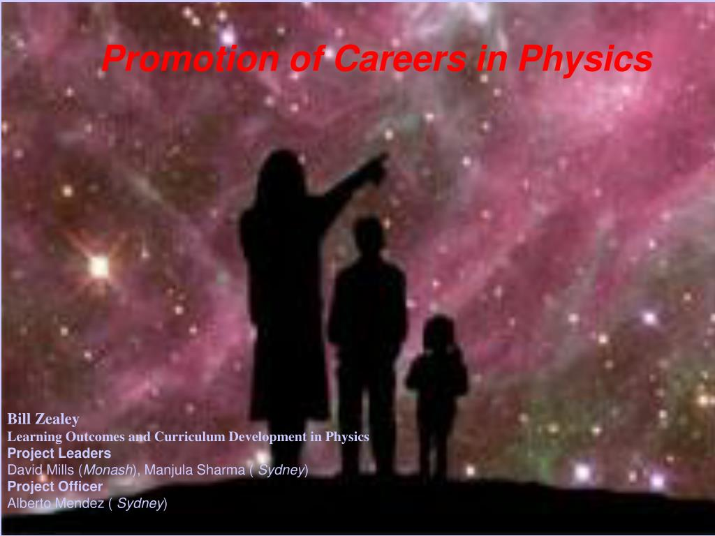 promotion of careers in physics l.