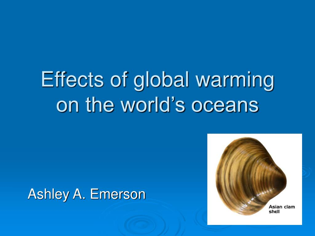 effects of global warming on the world s oceans l.