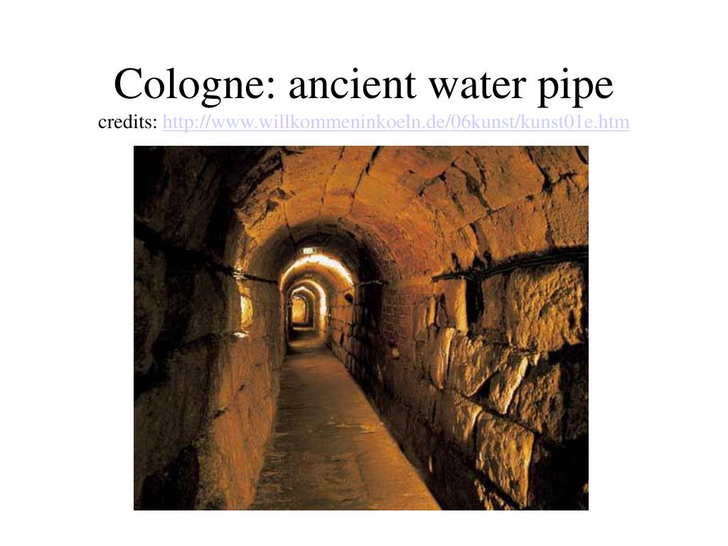 cologne ancient water pipe credits http www willkommeninkoeln de 06kunst kunst01e htm l.