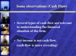some observations cash flow