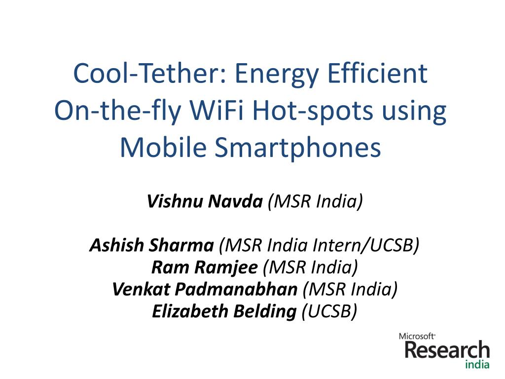 cool tether energy efficient on the fly wifi hot spots using mobile smartphones l.