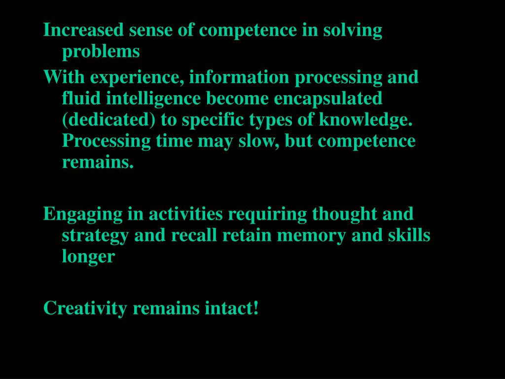 Increased sense of competence in solving problems