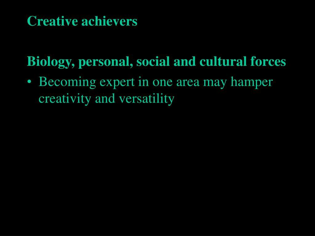 Creative achievers