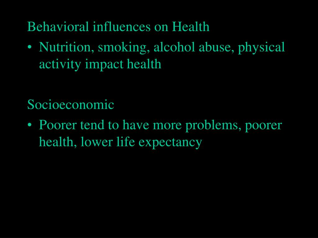 Behavioral influences on Health
