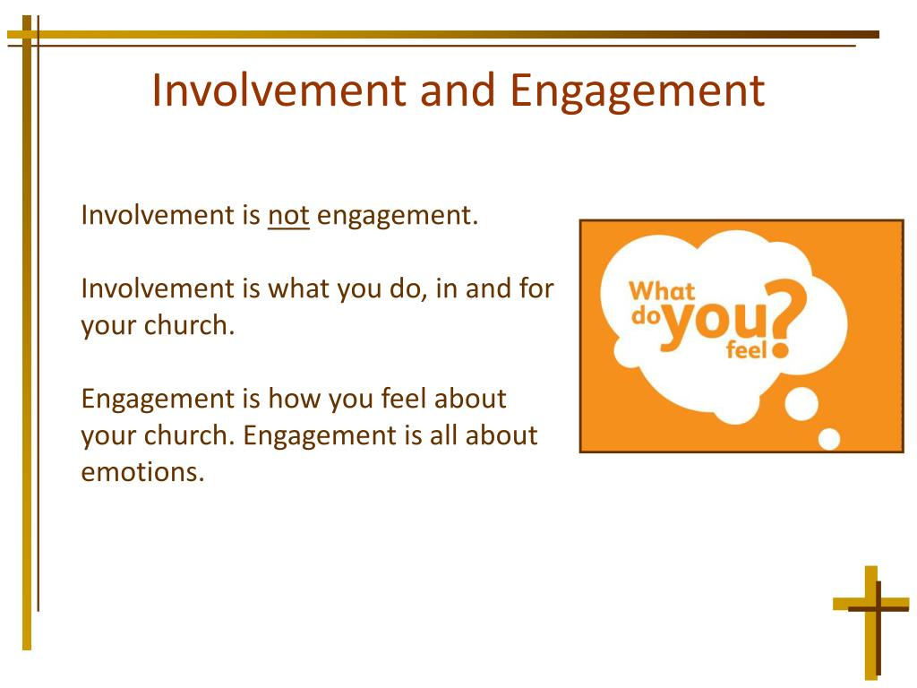 Involvement and Engagement
