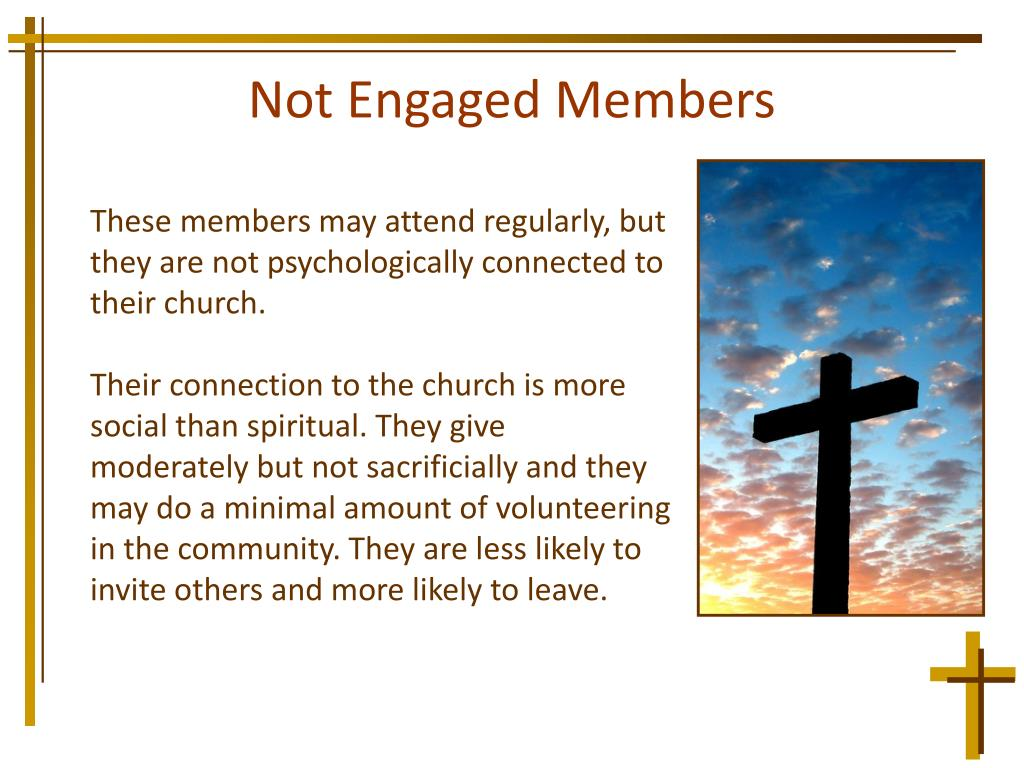 Not Engaged Members