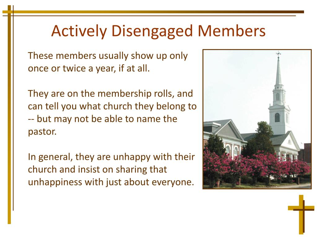 Actively Disengaged Members