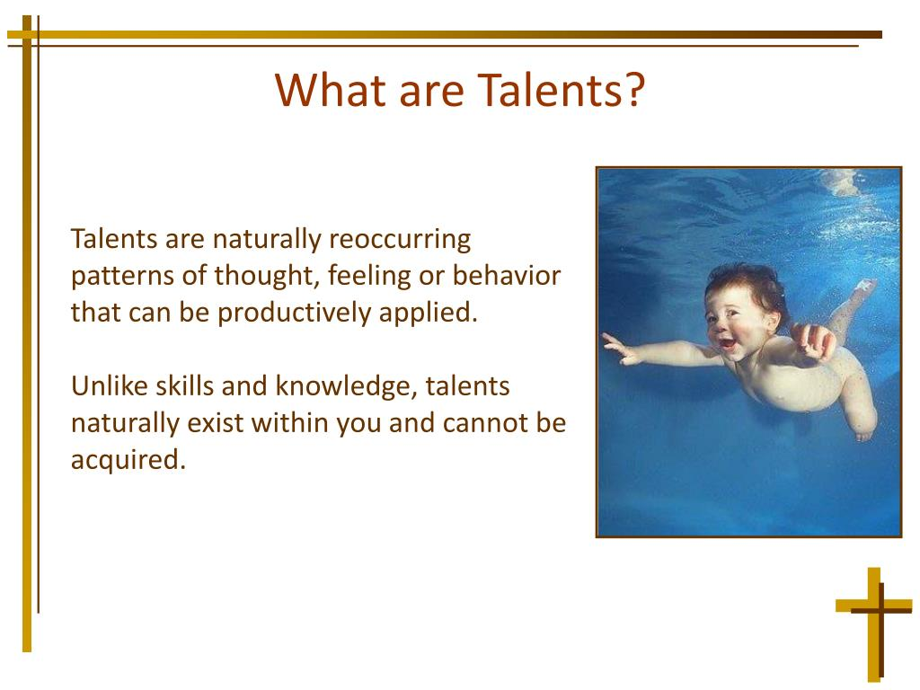 What are Talents?