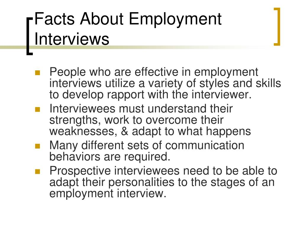 Facts About Employment Interviews