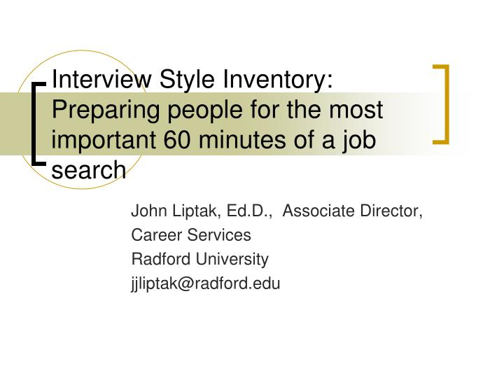 Interview style inventory preparing people for the most important 60 minutes of a job search