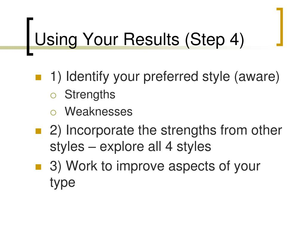 Using Your Results (Step 4)