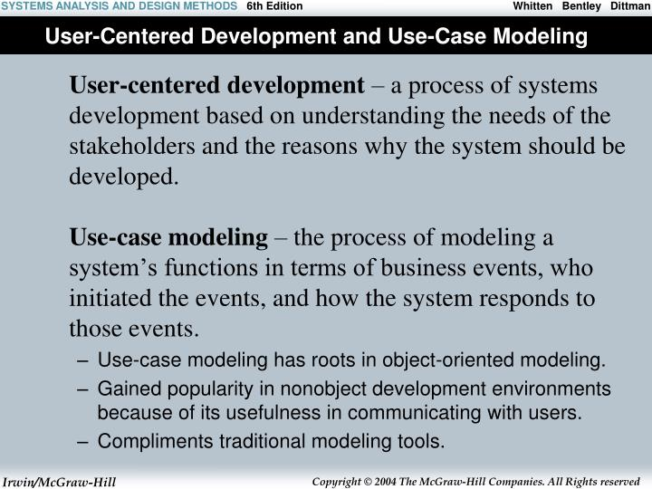 User centered development and use case modeling