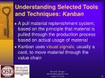 understanding selected tools and techniques kanban