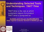 understanding selected tools and techniques takt time