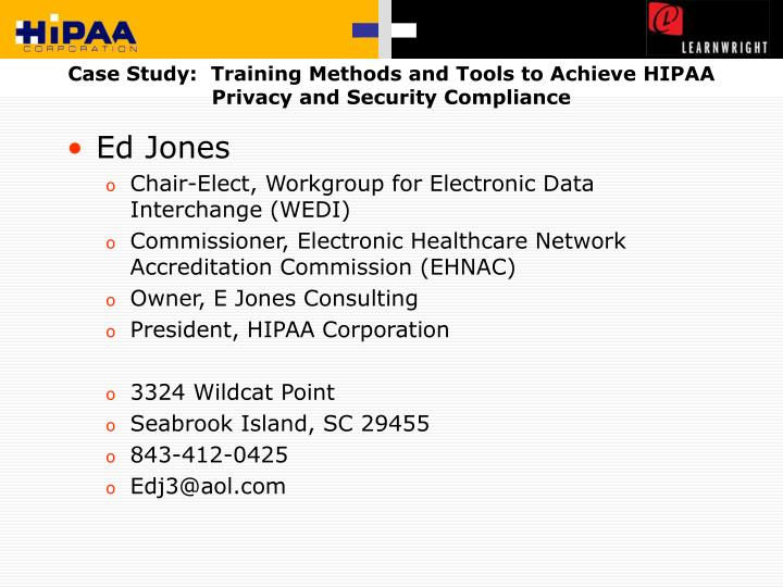 Case study training methods and tools to achieve hipaa privacy and security compliance2