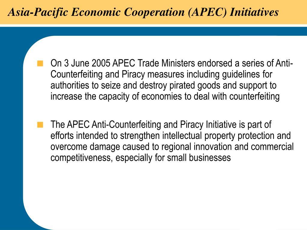 Asia-Pacific Economic Cooperation (APEC) Initiatives