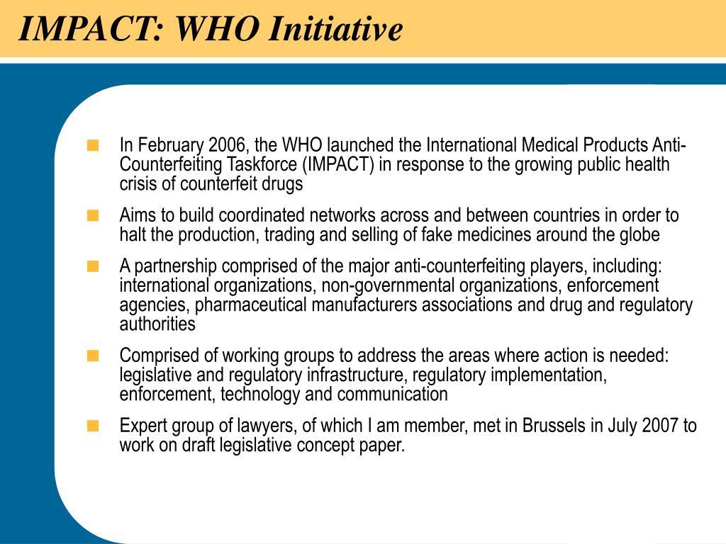 IMPACT: WHO Initiative