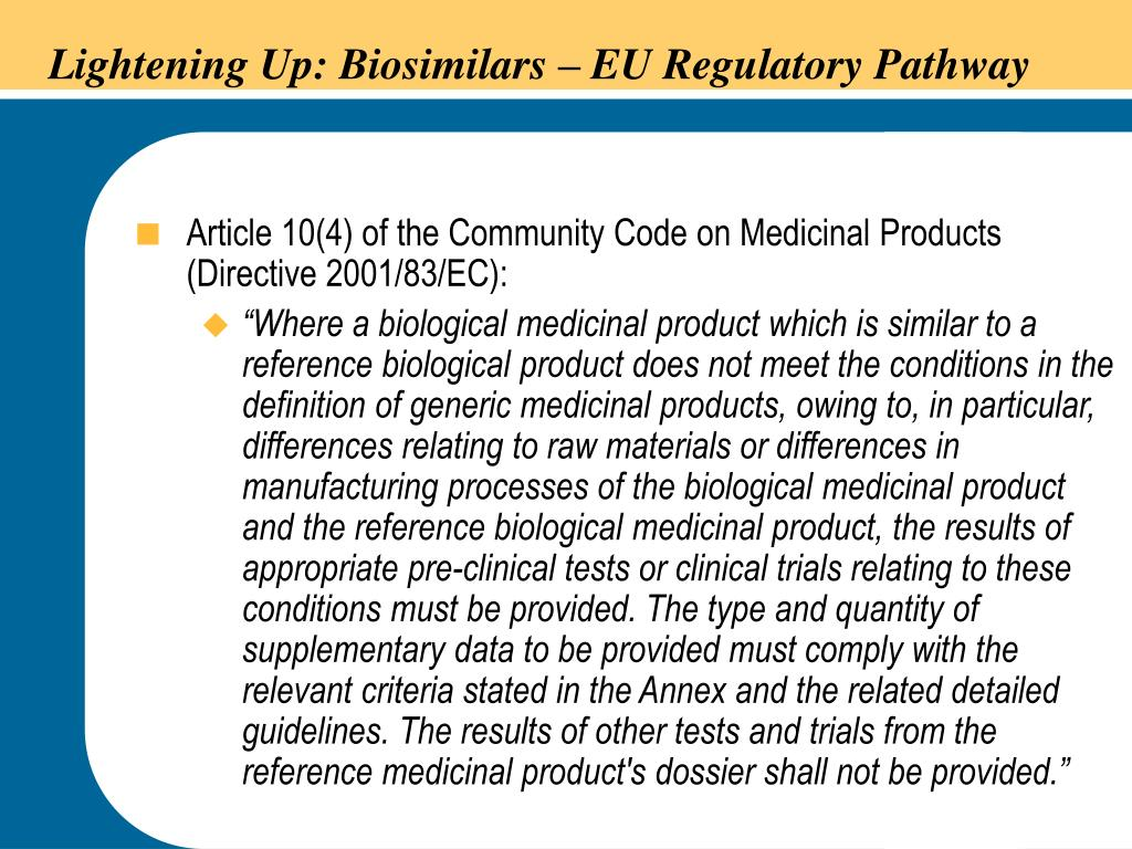 Lightening Up: Biosimilars – EU Regulatory Pathway