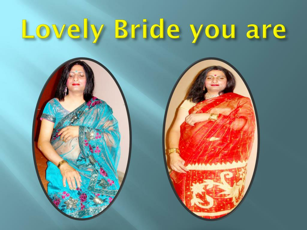 Lovely Bride you are