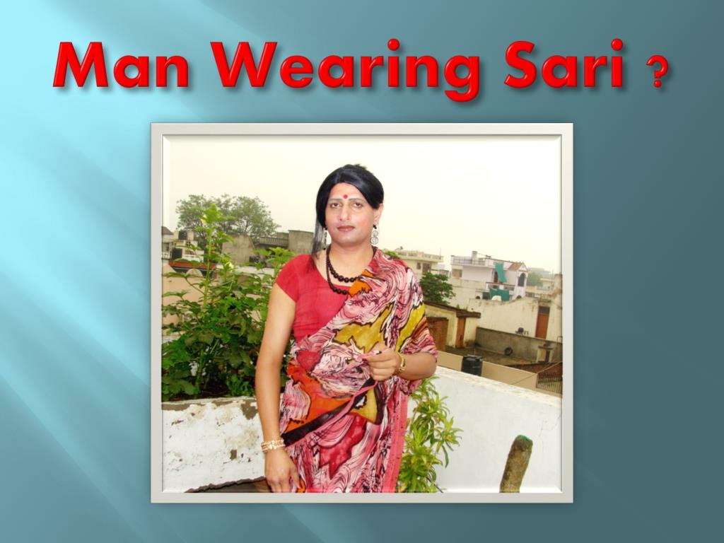 Man Wearing Sari ?