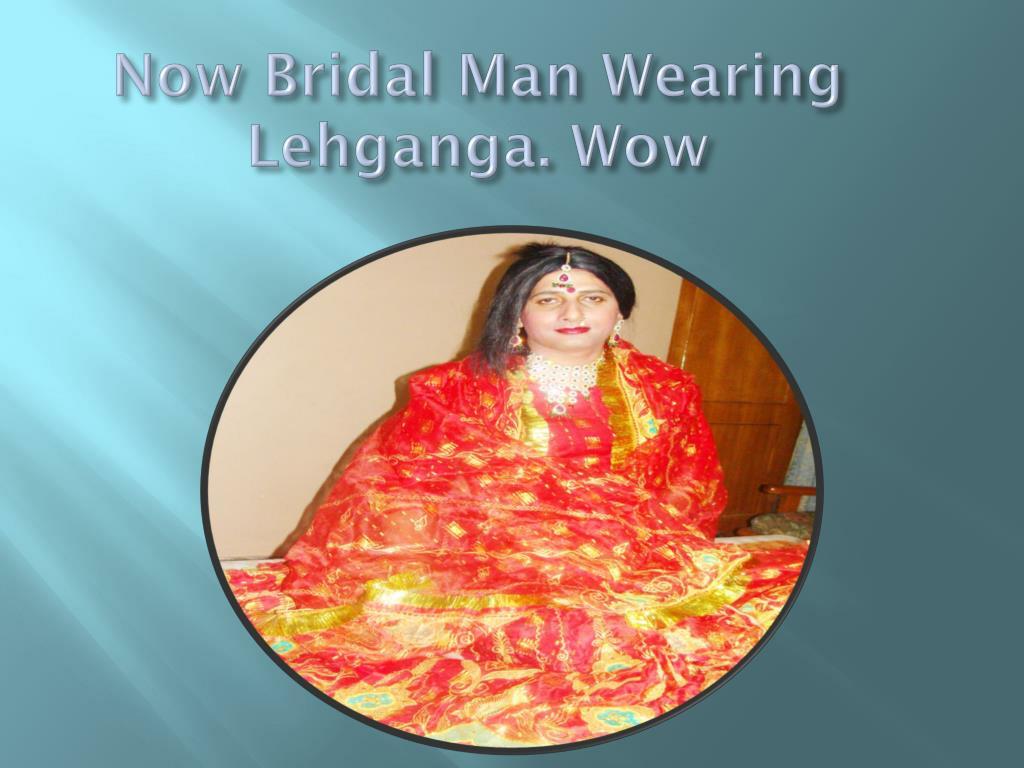 Now Bridal Man Wearing