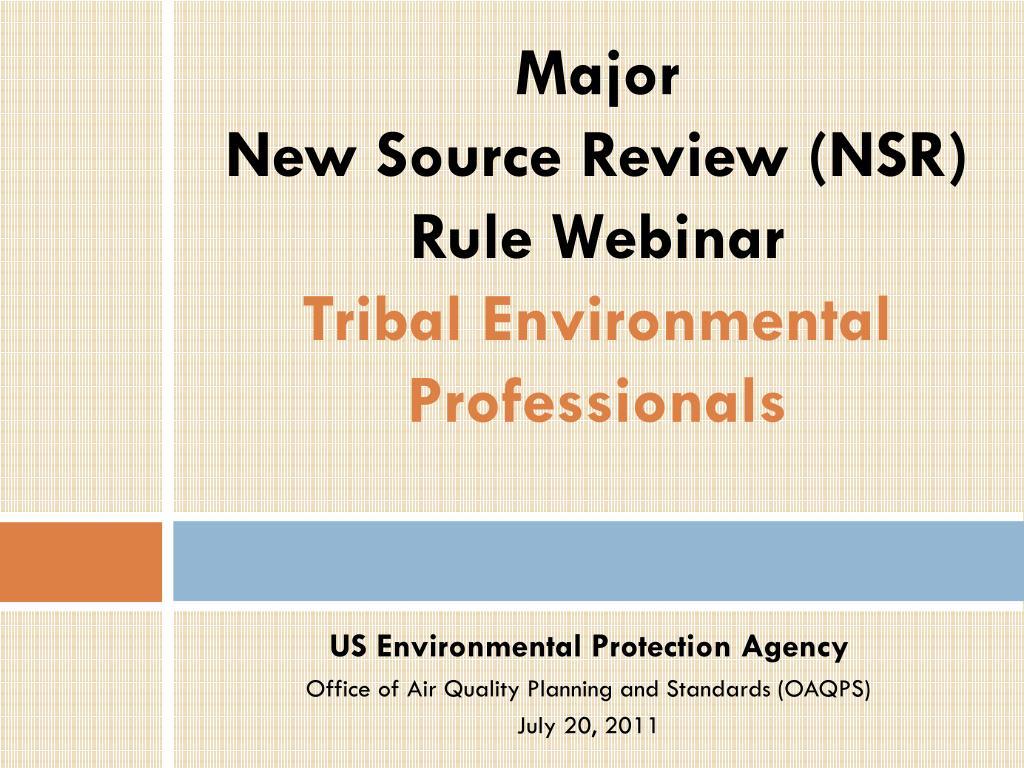 major new source review nsr rule webinar tribal environmental professionals l.
