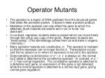 operator mutants