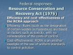 federal responses resource conservation and recovery act 197617