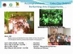 accomplishments cebu city children performing arts engagements