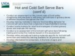 hot and cold self serve bars cont d