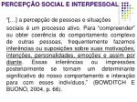 percep o social e interpessoal