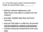 14 in the osi open system interconnection model the presentation layer