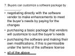 7 buyers can customize a software package by