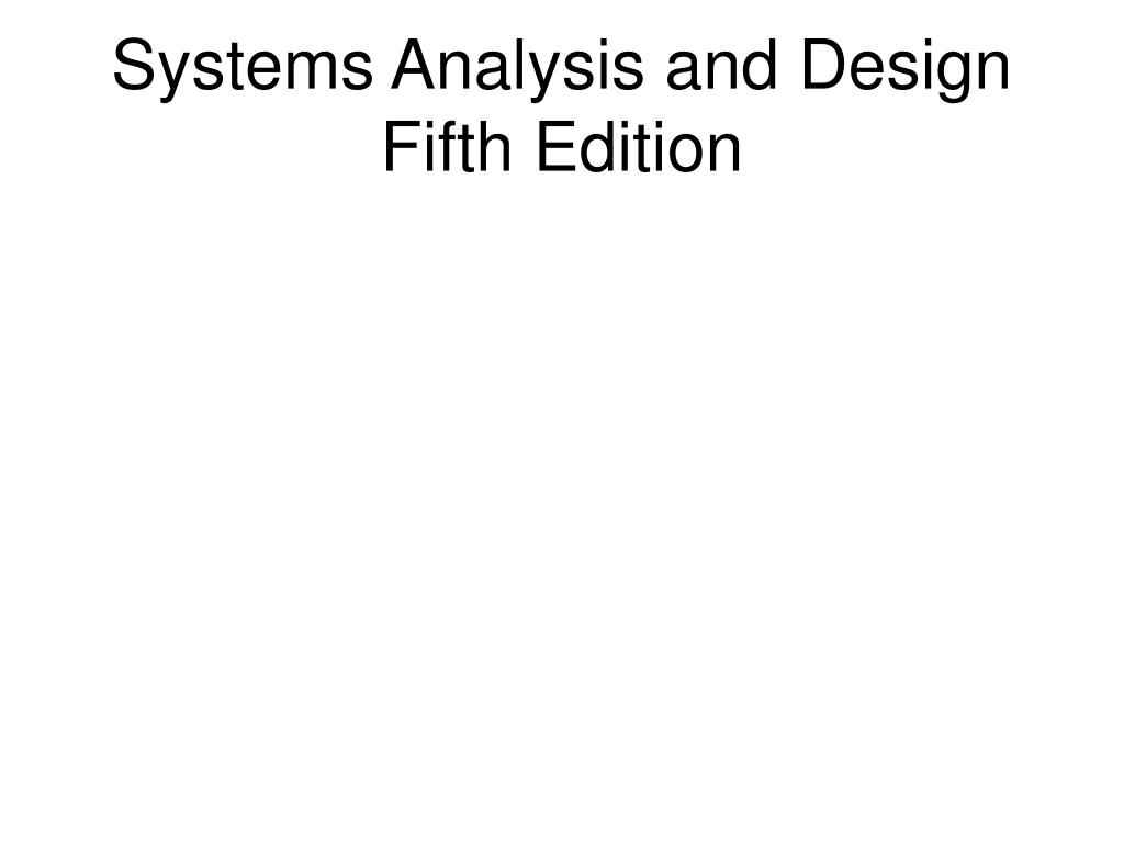 systems analysis and design fifth edition l.