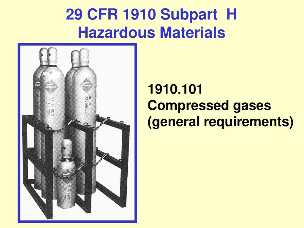 29 cfr 1910 subpart h hazardous materials l.
