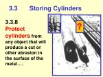 3 3 storing cylinders28