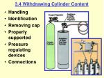 3 4 withdrawing cylinder content