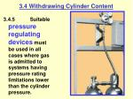 3 4 withdrawing cylinder content34