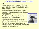 3 4 withdrawing cylinder content39