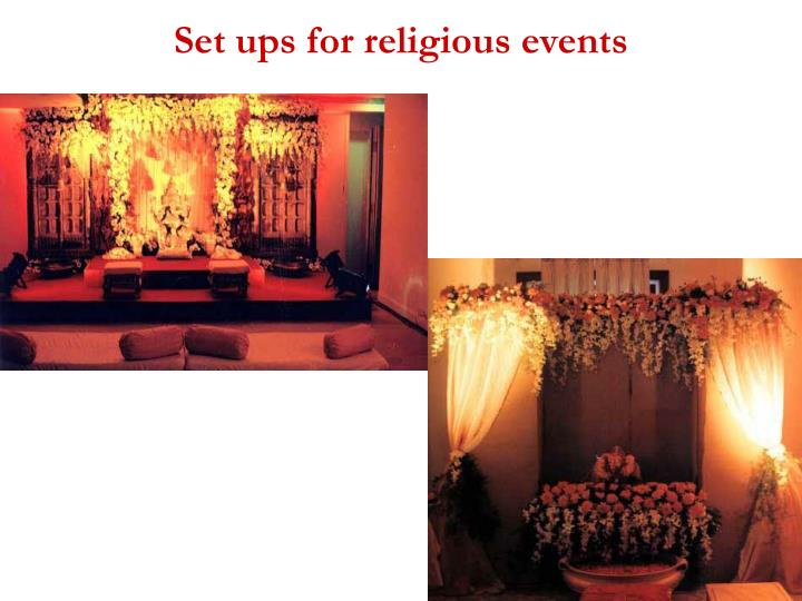 Set ups for religious events