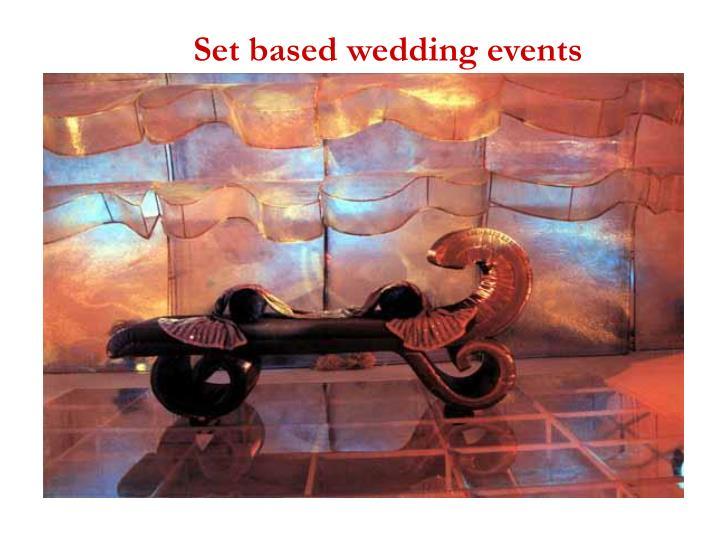 Set based wedding events