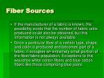 fiber sources